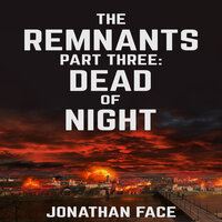 The Remnants: Dead of Night - Jonathan Face