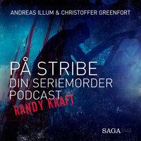 På stribe - din seriemorderpodcast (Randy Kraft) - Christoffer Greenfort, Andreas Illum