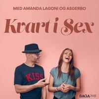 Kvart i sex - Kvindens orgasme - Amanda Lagoni, Asgerbo Persson