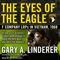 Eyes of the Eagle - Gary A. Linderer