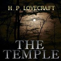 The Temple (Howard Phillips Lovecraft) - Howard Phillips Lovecraft