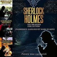 Sherlock Holmes: The Drakons Collection - Pennie Mae Cartawick