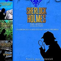 Sherlock Holmes: The Griffin Collection - Pennie Mae Cartawick