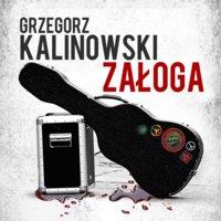 Załoga - Grzegorz Kalinowski