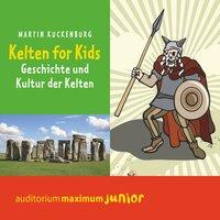 Kelten für Kids - Martin Kuckenburg