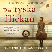 Den tyska flickan - Armando Lucas Correa