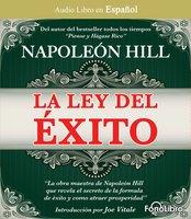 La Ley del Exito - Napoleon Hill
