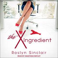 The X Ingredient - Roslyn Sinclair