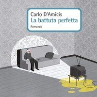 La battuta perfetta - Carlo D'Amicis