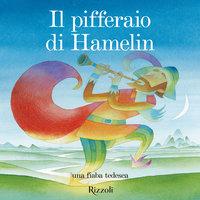 Il Pifferaio Di Hamelin - AA.VV
