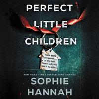 Perfect Little Children - Sophie Hannah