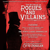 The Big Book of Rogues and Villains - Otto Penzler