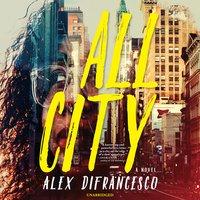 All City - Alex DiFrancesco