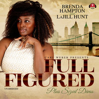 Full Figured - Brenda Hampton, La Jill Hunt