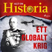 Ett globalt krig - Allt om Historia