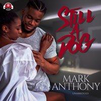 Still a Dog - Mark Anthony