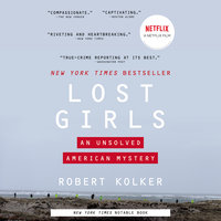 Lost Girls - Robert Kolker