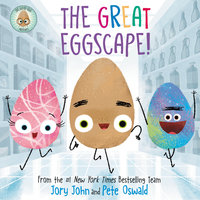 The Good Egg Presents: The Great Eggscape! - Jory John