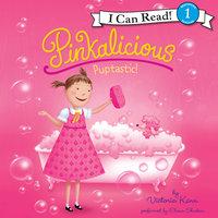 Pinkalicious: Puptastic! - Victoria Kann