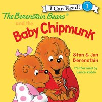 The Berenstain Bears and the Baby Chipmunk - Jan Berenstain, Stan Berenstain