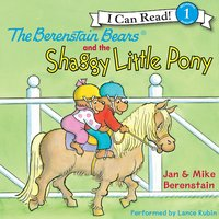 The Berenstain Bears and the Shaggy Little Pony - Jan Berenstain, Mike Berenstain