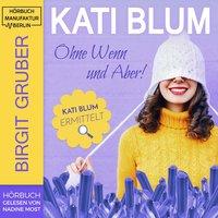 Ohne Wenn und Aber - Birgit Gruber