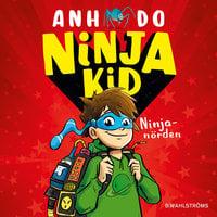 Ninja Kid 1 – Ninjanörden - Anh Do, Ahn Do