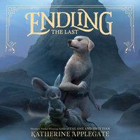 Endling #1: The Last - Katherine Applegate