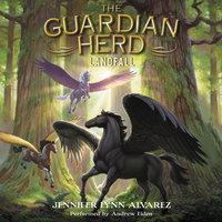The Guardian Herd: Landfall - Jennifer Lynn Alvarez