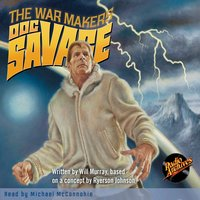Doc Savage – The War Makers - Kenneth Robeson