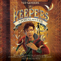 The Keepers #3: The Portal and the Veil - Ted Sanders
