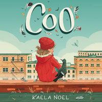 Coo - Kaela Noel