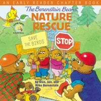 The Berenstain Bears' Nature Rescue - Jan Berenstain, Mike Berenstain, Stan Berenstain