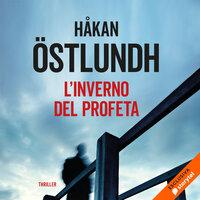 L'inverno del profeta - Håkan Östlundh