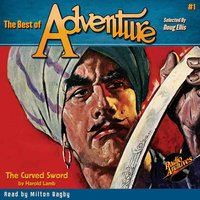 The Best of Adventure #1 The Curved Sword - Harold Lamb