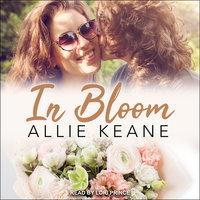 In Bloom - Allie Keane