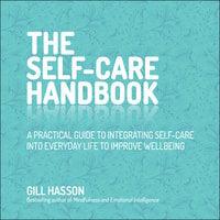 The Self-Care Handbook - Gill Hasson