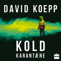 Kold karantæne - David Koepp