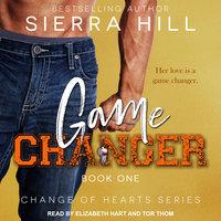 Game Changer - Sierra Hill