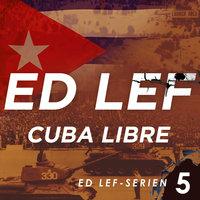Cuba Libre - Edouard Lefevre