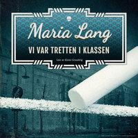 Vi var tretten i klassen - Maria Lang