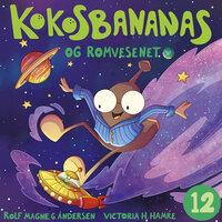 Kokosbananas og romvesenet - Rolf Magne Andersen