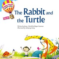 Aesop′s Fables – The Rabbit and the Turtle - Megan Sussman