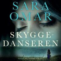 Skyggedanseren - Sara Omar