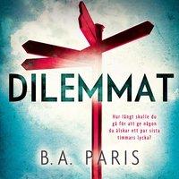 Dilemmat - B.A. Paris