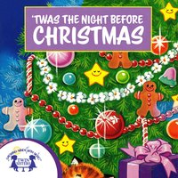 'Twas the Night Before Christmas - Clement C. Moore