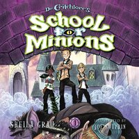 Dr. Critchlore's School for Minions - Sheila Grau
