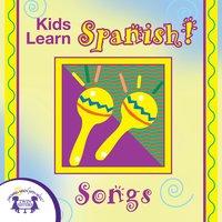 Kids Learn Spanish! Songs - Kim Mitzo Thompson