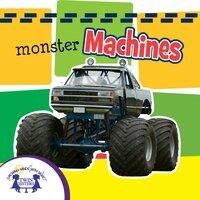 Monster Machines Sound Book - Kim Mitzo Thompson, Karen Mitzo Hilderbrand