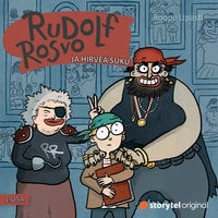 Rudolf Rosvo ja hirveä suku - Roope Lipasti